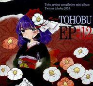 TOHOBU EP #12 / ついったー東方部