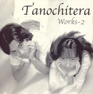 Works-2 / Tanochitera