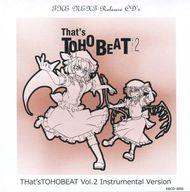 That's TOHOBEAT VOL.2 Instrumental Version / 恋色舞踏工房