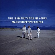 MANIC STREET PREACHERS/THIS IS MY TRUTH TELL ME YOURS[輸入盤]