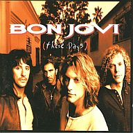 BON JOVI / THESE DAYS[輸入盤]