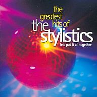 The Stylistics / the greatest hits of the Stylistics[輸入盤]