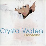 CRYSTAL WATERS/STORYTELLER[輸入盤]