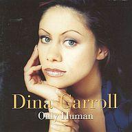 DINA CARROLL / ONLY HUMAN[輸入版]
