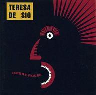 TERESA DE SIO / OMBRE ROSSE[輸入盤]
