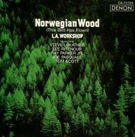 L.A. WORKSHOP / Norwegian Wood(This Bird Has Flown)[輸入盤]