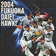2004 福岡ダイエーホークス