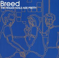 Breed /THEFINGERNAIL