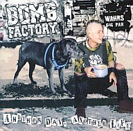 BOMB FACTORY /ANOTHERDAY ,ANO