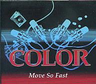 COLOR / Move So Fast[DVD付]