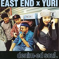 EAST END×YURI / DENIMEDSOUL