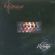 Remage / Re-image(廃盤)