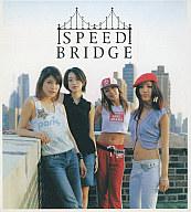 SPEED / BRIDGE