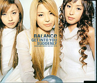 BALANCe / GET INTO YOU SUDDENLY