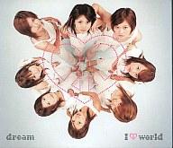 dream / I ■ world(アイ ラブ ドリーム ワールド)