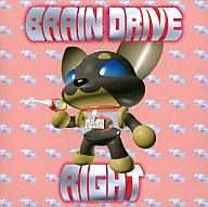 BRAIN DRIVE  /RIGHT