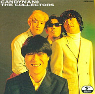 THE COLLECTORS / CANDY MAN