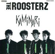 ザ・ルースターズ / KAMINARI~CD文庫1500