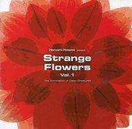 オムニバス / HARUOMI HOSONO presents Strange Flowers-The compilation of Creatures-(廃盤)
