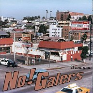 No!Galers / WANT YOU