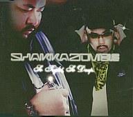 SHAKKAZOMBIE / SO TIGHT,SO DEEP