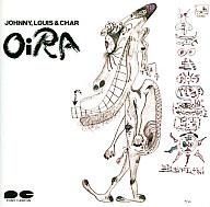 ジョニー,ルイス&チャー / OiRA(廃盤)