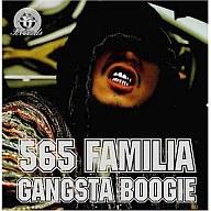 565 FAMILIA  /GANGSTABOOGIE