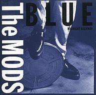 THE MODS / BLUE~MIDNIGHT HIGHWAY~(廃盤)