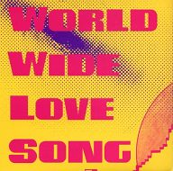 LaB LIFe / WORLD WIDE LOVE SONG