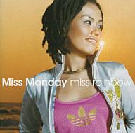Miss Monday / miss rainbow