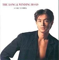 吉田栄作 / THE LONG & WINDING ROAD