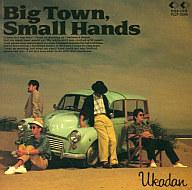 憂歌団 / Big Town      ,Small Hands