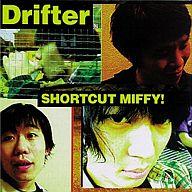 ショートカット・ミフィー /DRIFTER