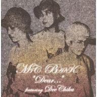 MIC BANK / DEAR…feat.DEE CHIKA