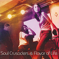 Soul Crusaders / Flavor of Life