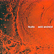 acid android / faults