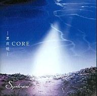 Syndrome     /CORE~黒夜現~