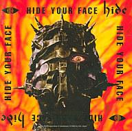 hide / HIDE YOUR FACE[通常盤]