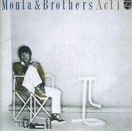 もんた&ブラザーズ / Monta&Brothers Act1(廃盤)