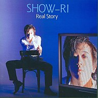 SHOW-RI / Real Story