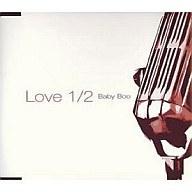 Baby Boo / Love 1/2