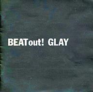GLAY / BEAT out!(廃盤)