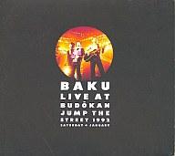 BAKU / BAKU LIVE AT BUDOKAN JUMP THE STREET 1992(廃盤)