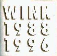 WINK / Wink Memories 1988-1996