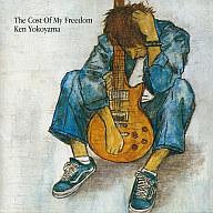 Ken Yokoyama/The Cost Of My Freedom