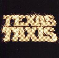TEXAS TAXIS / TEXAS TAXIS