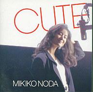 野田幹子 / CUTE(廃盤)