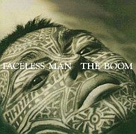 THE BOOM / FACELESS MAN