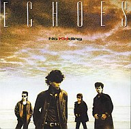 ECHOES / No Kidding(廃盤)