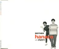 hanaco with PUFFY / MOTHER